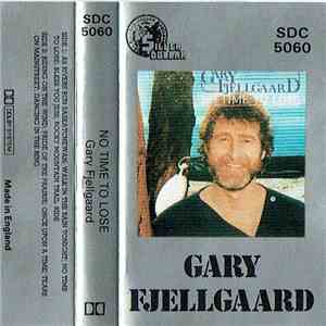 Gary Fjellgaard - No Time To Lose