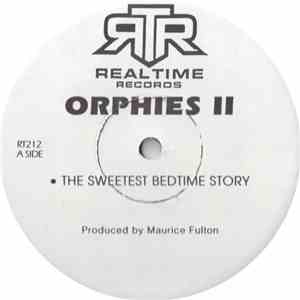 Orphies II - The Sweetest Bedtime Story