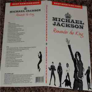 Michael Jackson - Remember The King (Best Remixes 2009)