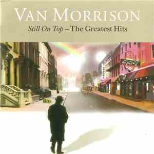 Van Morrison - Still On Top - The Greatest Hits