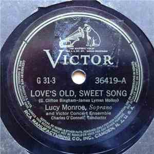 Lucy Monroe - Love's Old, Sweet Song / Old Folks At Home (Swanee River)