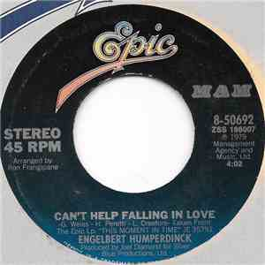 Engelbert Humperdinck - Can't Help Falling In Love / You Know Me