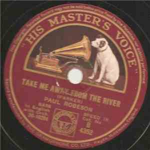 Paul Robeson - Round The Bend Of The Road / Take Me Away From The River
