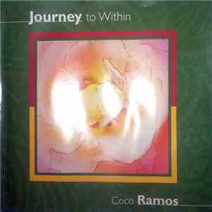 Coco Ramos - Journey to Within