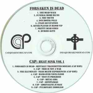 Forsaken Is Dead / CAP  - Forsaken Is Dead / CAP: Heat Sink Vol 1