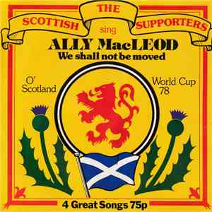 Scottish Football Supporters - Ally Macleod