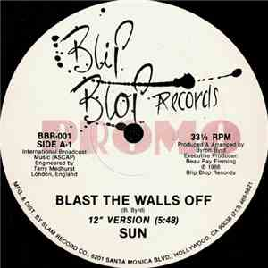 Sun  - Blast The Walls Off
