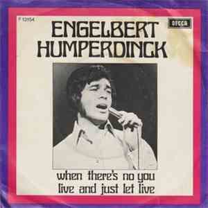 Engelbert Humperdinck - When There's No You
