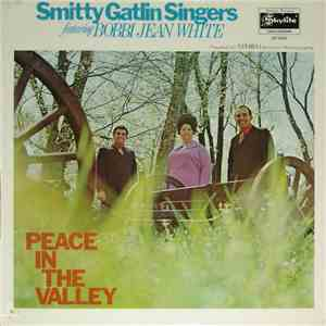 Smitty Gatlin Singers Featuring Bobbi Jean White - Peace In The Valley