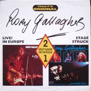 Rory Gallagher - Live! In Europe / Stage Struck (Recorded Live)