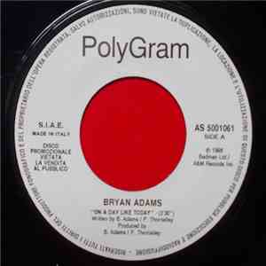 Bryan Adams / Fastball - On A Day Like Today / The Way