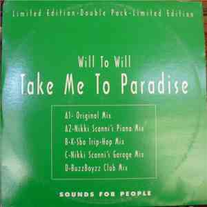 Will To Will - Take Me To Paradise