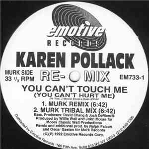 Karen Pollack - You Can't Touch Me (You Can't Hurt Me) (Remixes)