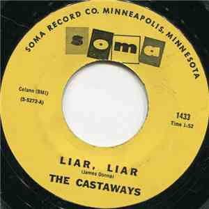 The Castaways - Liar, Liar / Sam