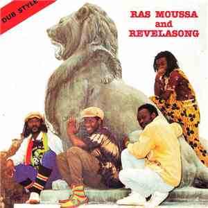 Ras Moussa And Revelasong - Dub Come Together