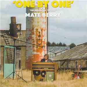 Matt Berry  - One By One