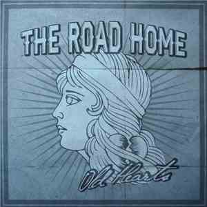 The Road Home  - Old Hearts