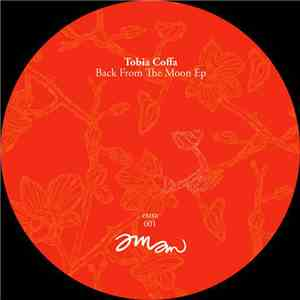 Tobia Coffa - Back From The Moon EP