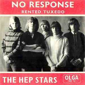 The Hep Stars - No Response / Rented Tuxedo