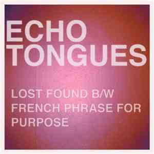 Echo Tongues - Lost Found