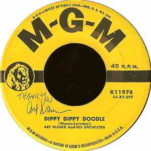 Art Waner And His Orchestra - Dippy Dippy Doodle