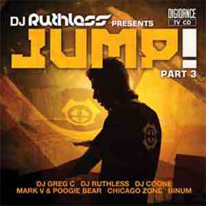 DJ Ruthless - Jump! Part 3