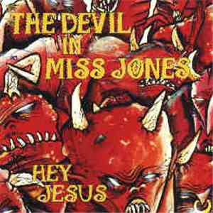 The Devil In Miss Jones - Hey Jesus