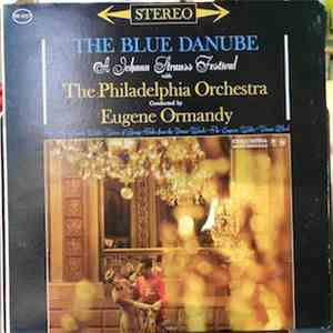 Johann Strauss With The Philadelphia Orchestra Conducted By Eugene Ormandy  ...