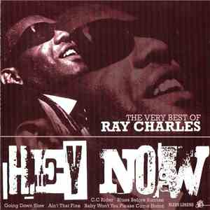 Ray Charles - Hey Now - The Very Best Of Ray Charles