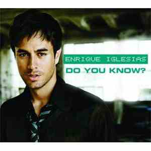 Enrique Iglesias - Do You Know ?