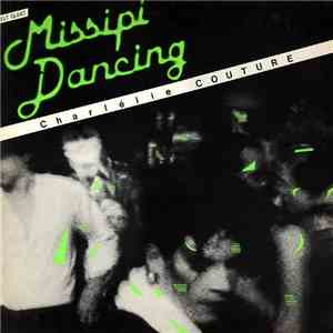 Charlélie Couture - Missipi Dancing