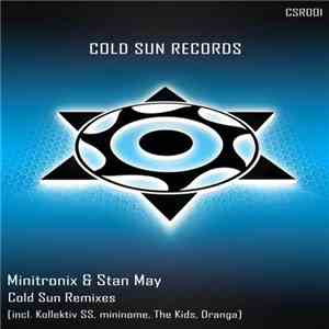 Minitronix & Stan May - Cold Sun Remixes