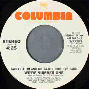 Larry Gatlin And The Gatlin Brothers Band - We're Number One