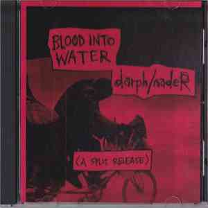 Blood Into Water / Darph/Nader - (A Split Release)