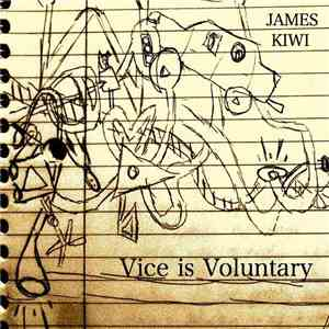 James Kiwi - Vice Is Voluntary