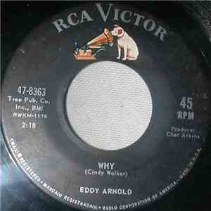 Eddy Arnold - Why / Sweet Adorable You