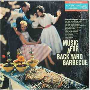 Norman Leyden And His Orchestra - Music For A Back Yard Barbecue
