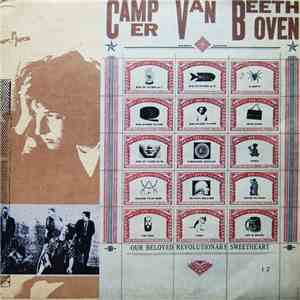 Camper Van Beethoven - Our Beloved Revolutionary Sweetheart