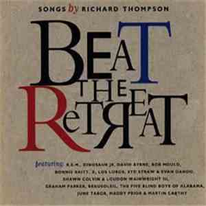Various - Beat The Retreat - Songs By Richard Thompson
