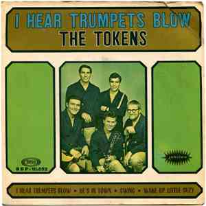 The Tokens - I Hear Trumpets Blow