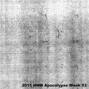 Paul Dvr - 2015 HNW Apocalypse Week 03