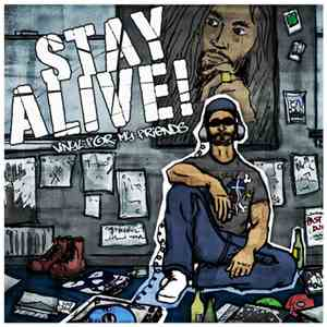 Stay Alive - Vinyl For My Friends