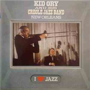Kid Ory And His Creole Jazz Band - New Orleans