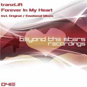 tranzLift - Forever In My Heart