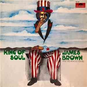 James Brown & The Famous Flames - King Of Soul