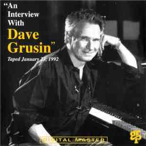 Dave Grusin - An Interview With Dave Grusin