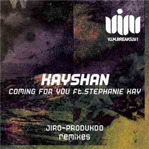 Kayshan Ft. Stephanie Kay - Coming For You