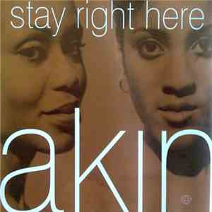 Akin - Stay Right Here