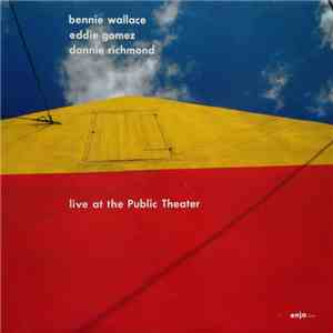 Bennie Wallace - Live At The Public Theater