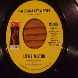Little Milton - I'm Gonna Cry A River